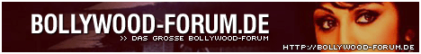 Bollywood-Forum.de - Das grosse Bollywood Forum